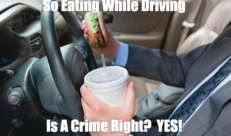 Meme: Eating While Driving Is A Crime