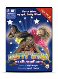 Dutty Wine!