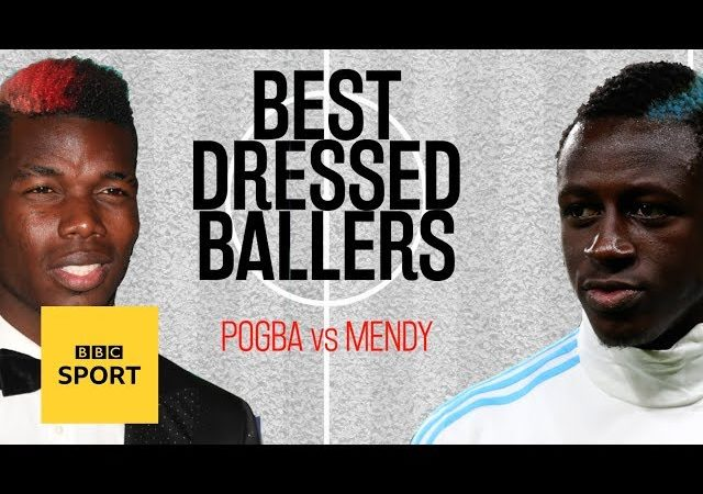 Paul Pogba vs Benjamin Mendy: Who has the best style? | Best Dressed Ballers | BBC Sport