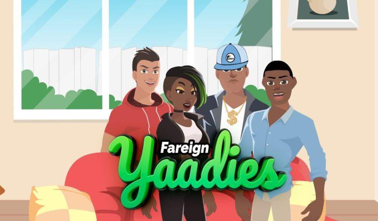 Yaadie & Di Fareign Boss | Fareign Yaadies